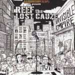 Reef The Lost Cauze – 2003 – Invisible Empire