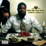 Reef The Lost Cauze – 2005 – Feast Or Famine