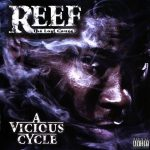 Reef The Lost Cauze – 2008 – A Vicious Cycle