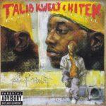 Reflection Eternal (Talib Kweli & Hi-Tek) – 2000 – Train Of Thought