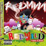 Redman – 2007 – Red Gone Wild (Japan Edition)