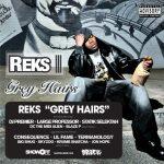Reks – 2008 – Grey Hairs