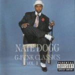 Nate Dogg – 1997 – G-Funk Classics Vol. 1