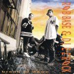 Rob Base & DJ E-Z Rock – 1994 – Break Of Dawn