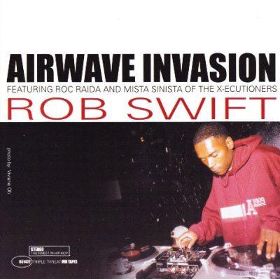 Rob Swift - 2001 - Airwave Invasion (Triple Threat Mix Tapes)