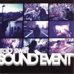 Rob Swift – 2002 – Sound Event