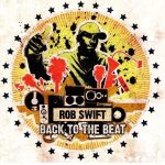 Rob Swift – 2003 – Back to the Beat (2 CD)