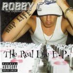 Robby C – 2000 – The Real Life E.P.