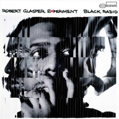 Robert Glasper Experiment - 2012 - Black Radio