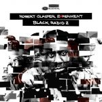 Robert Glasper Experiment – 2013 – Black Radio 2