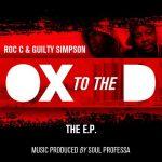 Roc C & Guilty Simpson – 2011 – Ox 2 The D EP