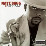 Nate Dogg – 2001 – Music & Me