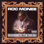 Roc Monee – 2006 – Diamond In The Rough