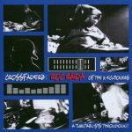 Roc Raida – 2000 – Crossfaderz: A Turntablists Throwdown