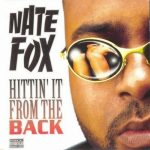 Nate Fox – 1997 – Hittin' It From The Back