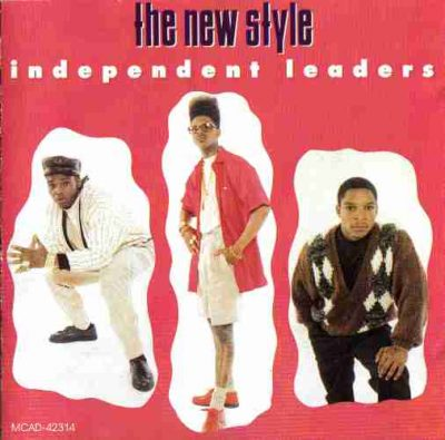 The New Style (a.k.a Naughty By Nature) - 1989 - Independent Leaders