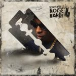 Rome Streetz – 2020 – Noise Kandy 4