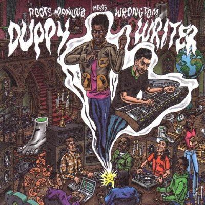 Roots Manuva Vs Wrongtom - 2010 - Duppy Writer