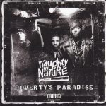 Naughty By Nature – 1995 – Poverty's Paradise
