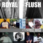 Royal Flush – 2005 – Street Boss