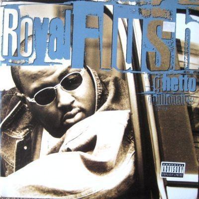 Royal Flush - 1997 - Ghetto Millionaire (Vinyl 24-bit / 96kHz)