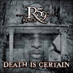 "Royce Da 5'9"" – 2004 – Death Is Certain"
