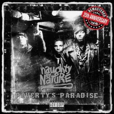 Naughty By Nature - 1995 - Poverty's Paradise (25th Anniversary) (2019-Remastered) (Vinyl 24-bit / 96kHz)