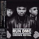 Run-D.M.C. – 2001 – Crown Royal (Japan Edition)