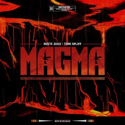 Ruste Juxx & Tone Spliff - 2019 - Magma