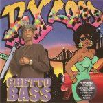 RX Lord – 1994 – Ghetto Bass