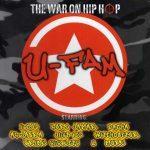 U-Fam – 2007 – The War On Hip-Hop
