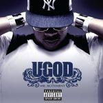 U-God – 2005 – Mr. Xcitement