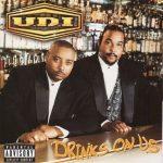 U.D.I. – 1998 – Drinks On Us