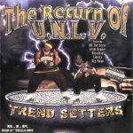 U.N.L.V. – 2001 – Trend Setters: The Return Of U.N.L.V.