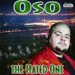 Oso – 2001 – The Hated One