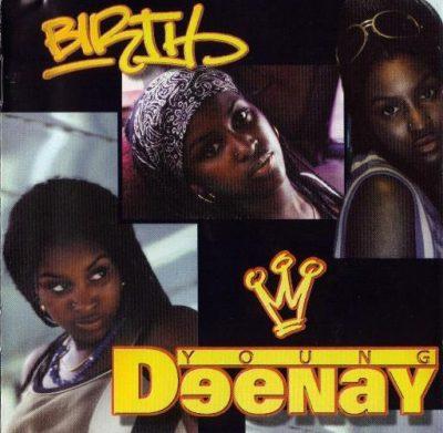 Young Deenay - 1998 - Birth