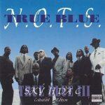 N.O.T.S. – 1995 – Sky II Da' C. Tru Blue III