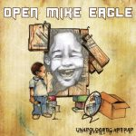 Open Mike Eagle – 2010 – Unapologetic Art Rap