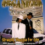 Organized Thuggs – 1999 – Straight Thuggin For Life