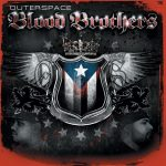 Outerspace – 2006 – Blood Brothers