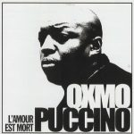 Oxmo Puccino – 2001 – L'Amour Est Mort