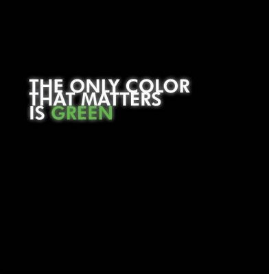 PaceWon & Mr. Green - 2008 - The Only Color That Matters is Green