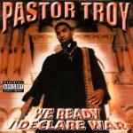 Pastor Troy – 1999 – We Ready I Declare War