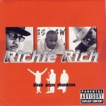 Richie Rich – 2002 – Nixon Pryor Roundtree