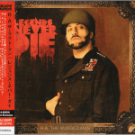 R.A. The Rugged Man – 2013 – Legends Never Die (Japan 1st Press)