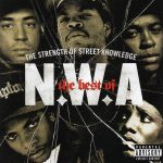N.W.A. – 2007 – The Strength of Street Knowledge
