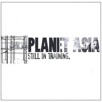 Planet Asia - 2002 - Still In Training