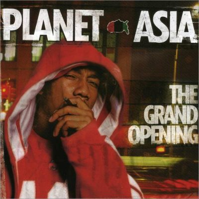 Planet Asia - 2004 - The Grand Opening