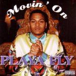 Playa Fly – 1998 – Movin' On