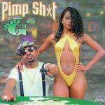 Playa G – 1996 – Pimp Shit